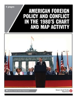 American Foreign Policy and Conflict in the 1980's Chart and Map Activity