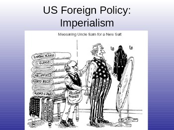 American Foreign Policy through Imperialism