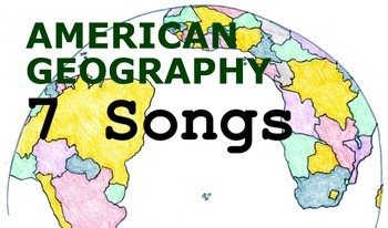 American Geography Songs - Complete Album, Lyrics, and Planning Guide