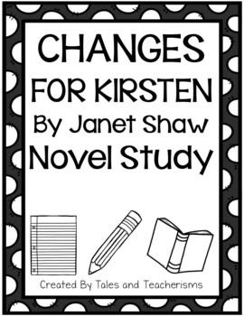 American Girl: Changes for Kirsten Novel Study