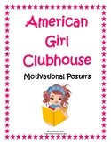 American Girl Clubhouse Printable Inspirational Posters