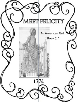 American Girl Meet Felicity Unit Study with Lapbook