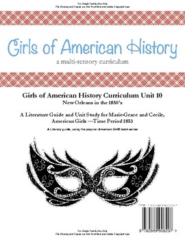American Girl Unit 10 1853 New Orleans in the 1850's/Marie-Grace®-Family License