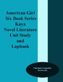 American Girls: Kaya Novel Literature Unit Study and LapBook