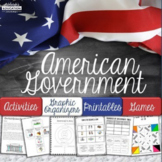 American Government Unit | Activities, & Graphic Organizers | Print and Digital