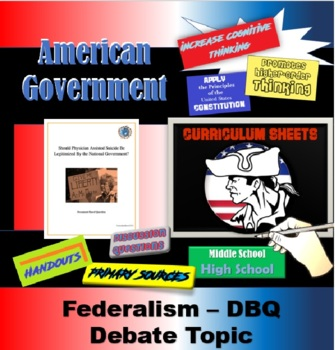 American Government DBQ (Federalism and Physician-Assisted
