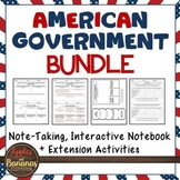 American Government Interactive Note-taking Activities Bundle