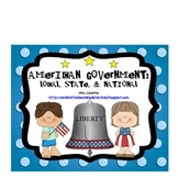 American Government: Local, State & National