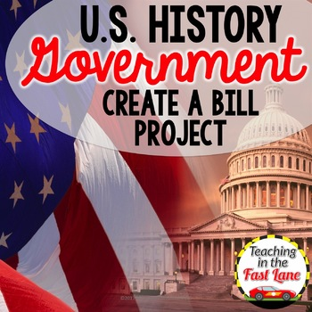 American Government: Write Your Own Bill Project {U.S. History}