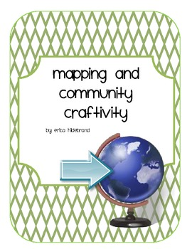 American Grade One Mapping and Community Craftivity