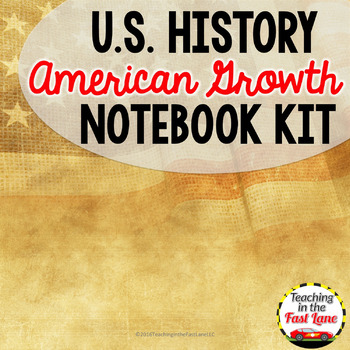 American Growth Notebook Kit  {U.S. History}