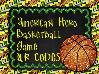 American Hero Basketball Review Game with QR CODES!