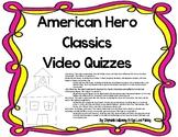 American Hero Classics Video Follow-Alongs