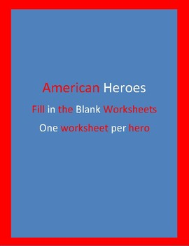 American Hero Fill in the Blank Work Sheets. Paul Revere, Fredrick Douglass, Sus