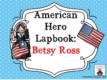 American Hero Lapbook: Betsy Ross