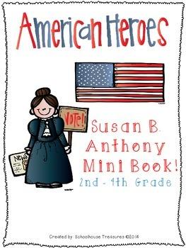 American Hero Mini Book: Susan B. Anthony