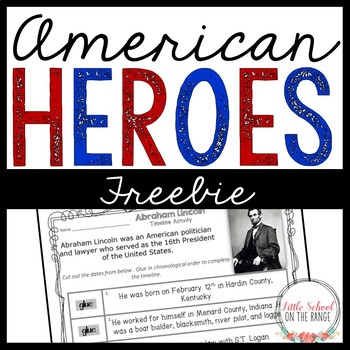 American Heroes (Biography) FREEBIE - Abraham Lincoln