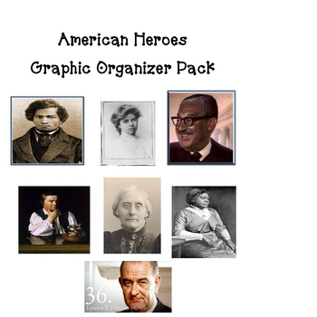 American Heroes Graphic Organizer Pack