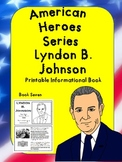 American Heroes Series-Book Eight-Lyndon B. Johnson Printable Activity Book