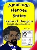 American Heroes Series-Book Five-Frederick Douglass Printable Book