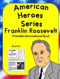 American Heroes Series-Book Six- Franklin D. Roosevelt Printable Activity Book