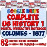 US History 1: Colonies - 1877 Google Drive Notebook Bundle