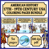 American History 17th-19th Century USA Coloring Pages Bundle