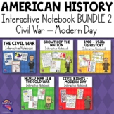American History Civil War - Modern Day Interactive Notebo