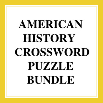 American History Crossword Puzzle Bundle