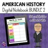 American History DIGITAL Interactive Notebook BUNDLE  2 / Digital Learning