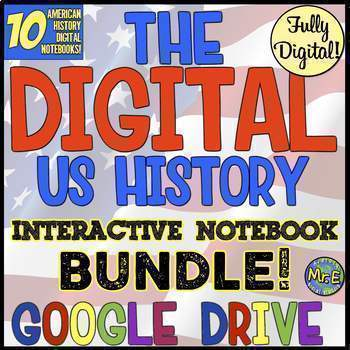 American History DIGITAL Interactive Notebook Bundle! 10 US History Notebooks!