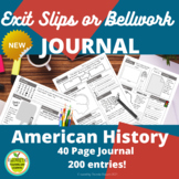 American History  Exit Slip or Bellwork Journal including 200 prompts