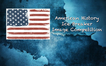 IceBreaker Activity- First Days of School American History