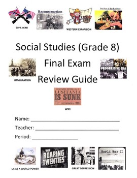 American History (Grade 8) Final Exam Review Packet