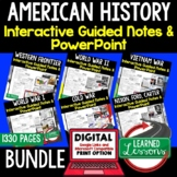 American History Guided Notes & PowerPoints BUNDLE, US His