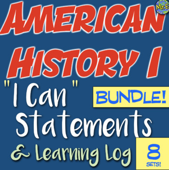 American History I Can Statement & Log Bundle! 10 units! Improve accountability!
