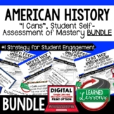 American History I Cans Student Self Assessment of Mastery BUNDLE