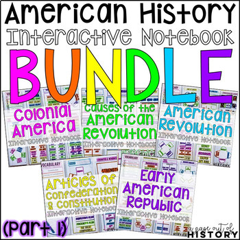 American History Interactive Notebook and Graphic Organizers Bundle (PART 1)