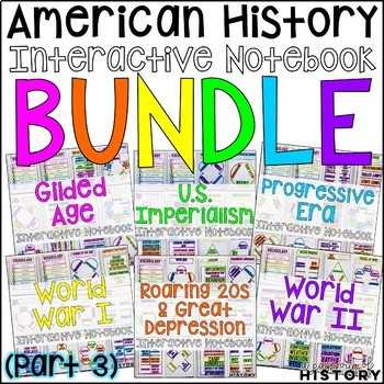 American History Interactive Notebook and Graphic Organizers Bundle (PART 3)