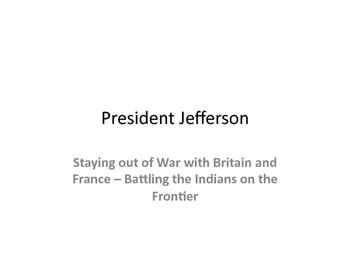 United States History Learning Modules Jefferson thru Madison