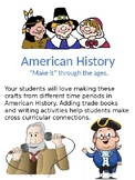 "American History ""Make It"" Through the Ages"