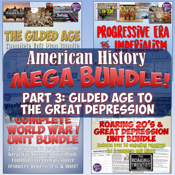 American History Mega Unit Bundle Part 3 - Gilded Age to Great Depression