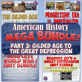 American History Mega Unit Bundle Part 3: Gilded Age to Great Depression