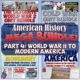 American History Mega Unit Bundle Part 4: World War II to Modern America