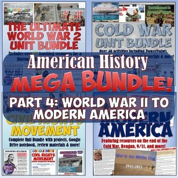 American History Mega Unit Bundle Part 4: World War II to Modern America