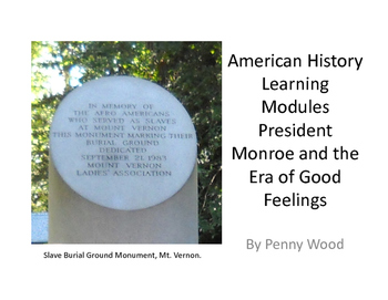 United States History Modules James Monroe and the Era of