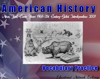 American History: Nixon, Ford, Carter Years 1968- Global Interdependence 2001