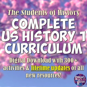 American History Part 1: Complete Curriculum Bundle