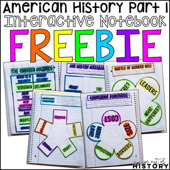 American History Part 1 Interactive Notebook and Graphic Organizers Freebie