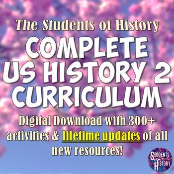 American History Part 2: Complete Curriculum Bundle